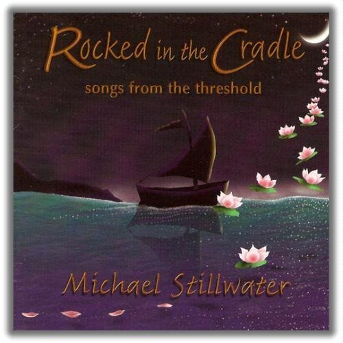 Rocked In The Cradle – Songs From The Threshold