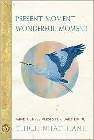 Present Moment Wonderful Moment 2nd (second) edition Text Only